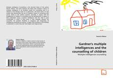 Borítókép a  Gardner's multiple intelligences and the counselling of children - hoz