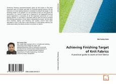 Bookcover of Achieving Finishing Target of Knit Fabrics
