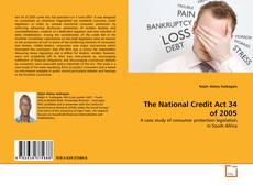 Bookcover of The National Credit Act 34 of 2005