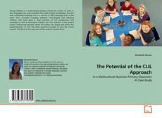 Copertina di The Potential of the CLIL Approach