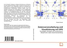 Buchcover von Datenvorverarbeitung und Visualisierung mit GPU