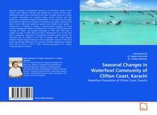 Borítókép a  Seasonal Changes in Waterfowl Community of Clifton Coast, Karachi - hoz