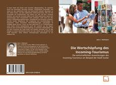 Couverture de Die Wertschöpfung des Incoming-Tourismus