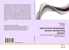 Borítókép a  Optical Dense Wavelength Division Multiplexing Systems - hoz