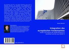 Bookcover of Integration des europäischen Fondsmarktes