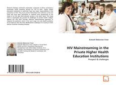 HIV Mainstreaming in the Private Higher Health Education Institutions kitap kapağı