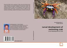 Bookcover of Larval development of swimming crab