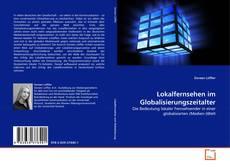 Bookcover of Lokalfernsehen im Globalisierungszeitalter