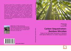 Buchcover von Carbon Sequestration: Bamboo Microbes