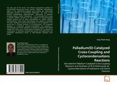 Couverture de Palladium(0)-Catalyzed Cross-Coupling and Cyclocondensations Reactions