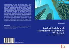Couverture de Produktbündelung als strategisches Instrument im Wettbewerb
