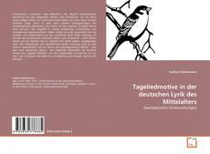 Buchcover von Tageliedmotive in der deutschen Lyrik des Mittelalters