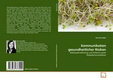 Bookcover of Kommunikation gesundheitlicher Risiken
