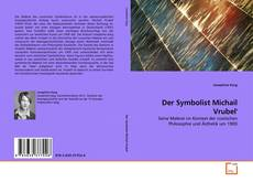Bookcover of Der Symbolist Michail Vrubel'