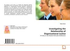 Bookcover of Investigating the Relationship of Organizational Justice