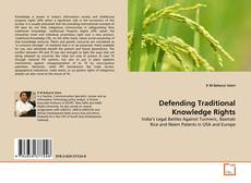 Bookcover of Defending Traditional Knowledge Rights
