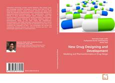 Bookcover of New Drug Designing and Development