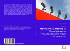 Bookcover of Moving Object Tracking in Video Sequences