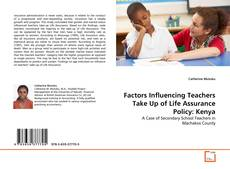 Bookcover of Factors Influencing Teachers Take Up of Life Assurance Policy: Kenya
