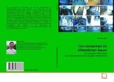 Capa do livro de (Un-)Sicherheit im öffentlichen Raum