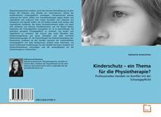 Borítókép a  Kinderschutz – ein Thema für die Physiotherapie? - hoz
