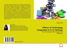Effects of Technology Integration in K-12 Settings kitap kapağı