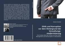 Portada del libro de Ethik und Korruption vor dem Hintergrund der Verwaltungs-modernisierung