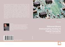 Couverture de Dithered Binary Oversampling Analog to Digital Converter