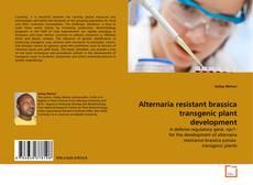 Bookcover of Alternaria resistant brassica transgenic plant development
