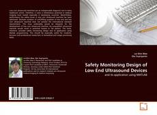 Copertina di Safety Monitoring Design of Low End Ultrasound Devices