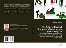 Bookcover of The Roles of National Directorate of Employment (NDE) in Nigeria