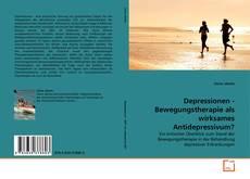 Borítókép a  Depressionen - Bewegungstherapie als wirksames Antidepressivum? - hoz