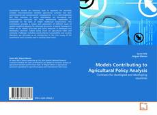 Bookcover of Models Contributing to Agricultural Policy Analysis