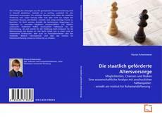 Bookcover of Die staatlich geförderte Altersvorsorge