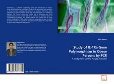 Copertina di Study of IL-1Ra Gene Polymorphism in Obese Persons by PCR