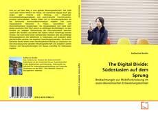 Buchcover von The Digital Divide: Südostasien auf dem Sprung