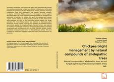 Copertina di Chickpea blight management by natural compounds of allelopathic trees