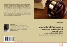 Capa do livro de International Custom as a Source of International Criminal Law