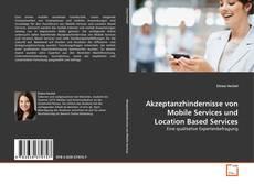 Buchcover von Akzeptanzhindernisse von Mobile Services und Location Based Services