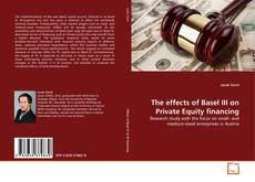 Buchcover von The effects of Basel III on Private Equity financing