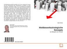 Bookcover of Wettbewerbsstrategische Konzepte