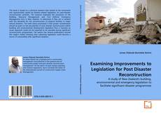 Buchcover von Examining Improvements to Legislation for Post Disaster Reconstruction