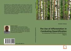 Buchcover von The Use of Afforestation in Combating Desertification