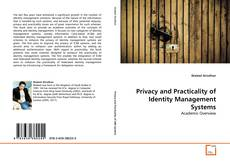 Bookcover of Privacy and Practicality of Identity Management Systems