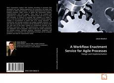 Bookcover of A Workflow Enactment Service for Agile Processes
