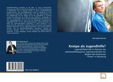 Bookcover of Kneipe als Jugendhilfe?