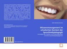 Wissensmanagement im schulischen Kontext der Sprachheilpädagogik kitap kapağı