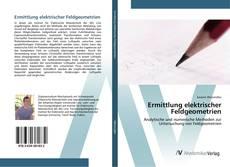 Portada del libro de Ermittlung elektrischer Feldgeometrien