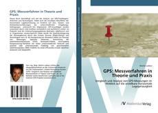 Couverture de GPS: Messverfahren in Theorie und Praxis