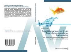 Qualitätsmanagement von Dienstleistungen beim Outsourcing kitap kapağı